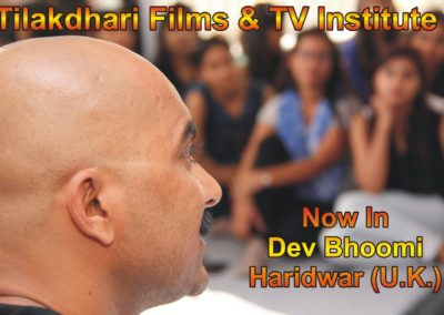 Tilakdhari Films & TV Institute Haridwar Campus